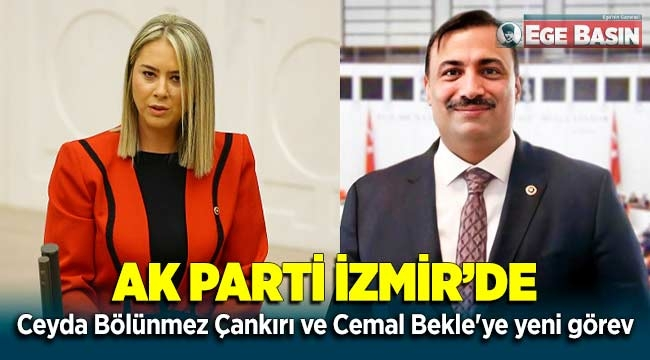 AK Parti'de Ceyda Bölünmez Çankırı ve Cemal Bekle'ye yeni görev