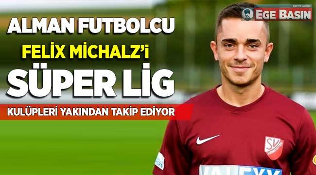 Alman Futbolcu Felix Michalz'i, Süper Lig kulüpleri yakından takip ediyor