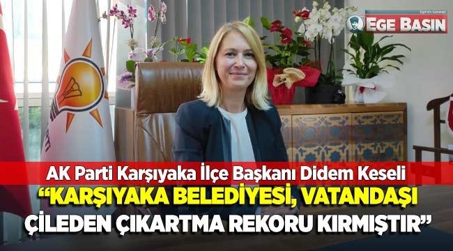 """""""KARŞIYAKA BELEDİYESİ, VATANDAŞI ÇİLEDEN ÇIKARTMA REKORU KIRMIŞTIR"""""""