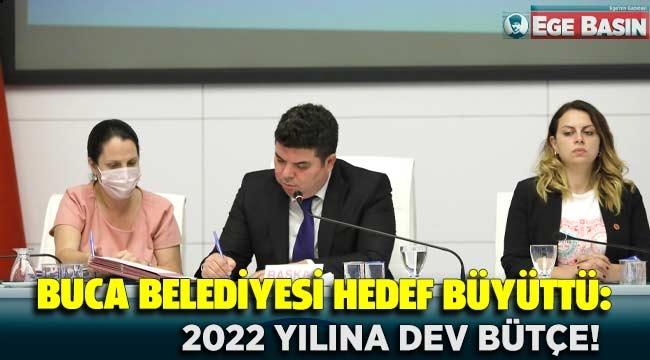 Buca Belediyesi Hedef büyüttü: 2022 Yılına dev Bütçe!