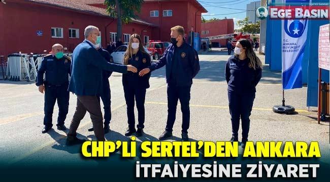 CHP'li Sertel'Den Ankara İtfaiyesine Ziyaret